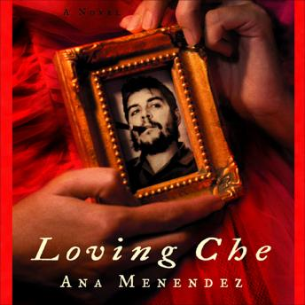 Free Loving Che Audiobook read by Adriana Sananes, Eileen Stevens