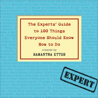 Listen To Experts 39 Guide To 100 Things Everyone Should