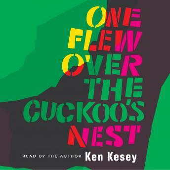ken kesey life behind the cuckoos