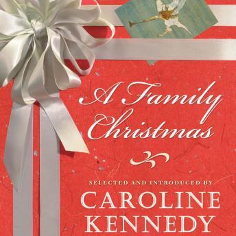 Family Christmas by  Caroline Kennedy