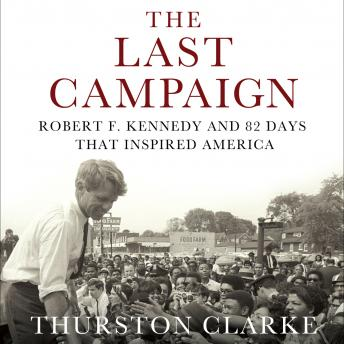 Download Last Campaign by Thurston Clarke