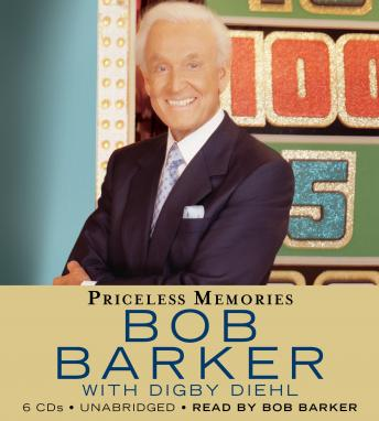 Download Priceless Memories by Digby Diehl, Bob Barker