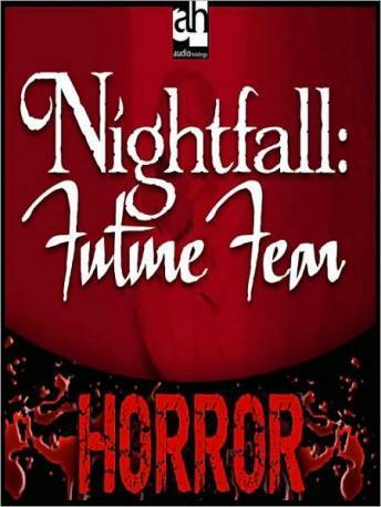 Nightfall: Future Fear