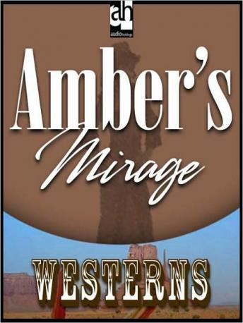 Amber's Mirage, Zane Grey