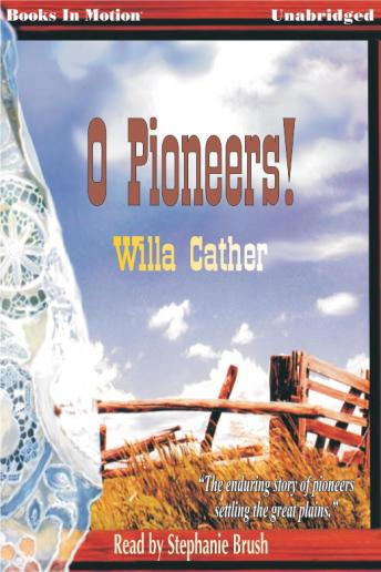 a review of willa cathers short tale o pioneers