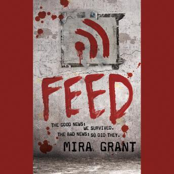 Download Feed by Mira Grant