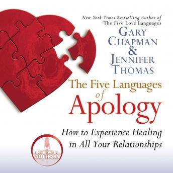 Five Languages of Apology by  Gary Chapman, Jennifer Thomas