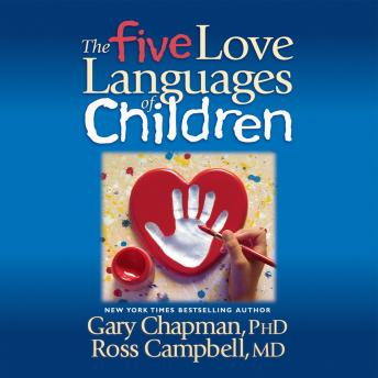 Five Love Languages of Children by  Gary Chapman