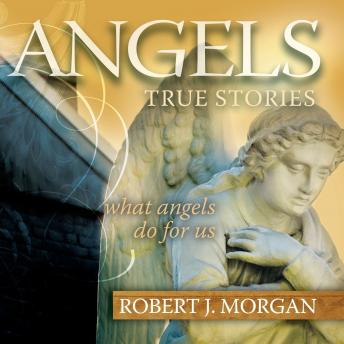 Angels, Robert J. Morgan