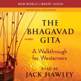 Bhagavad Gita: A Walkthrough for Westerners