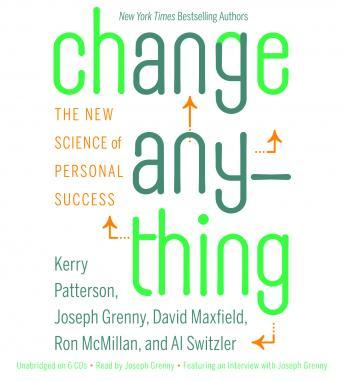 Download Change Anything: The New Science of Personal Success by Kerry Patterson, Joseph Grenny, Al Switzler, David Maxfield, Ron Mcmillan