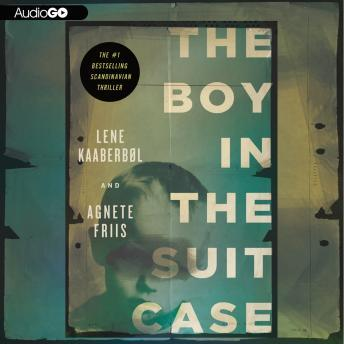 Boy in the Suitcase, Agnete Friis, Lene Kaaberbøl