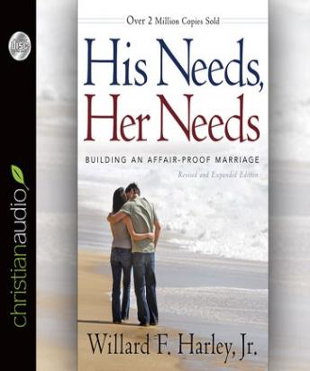 [Download Free] His Needs, Her Needs: Building an Affair-Proof Marriage Audiobook