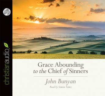Grace Abounding to the Chief of Sinners Audiobook Mp3 Download Free