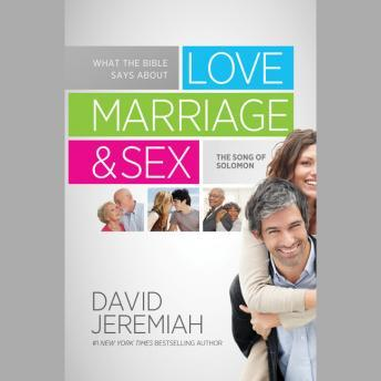 [Download Free] What the Bible Says about Love Marriage & Sex: The Song of Solomon Audiobook
