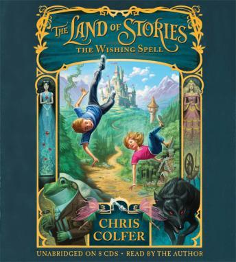Download Land of Stories: The Wishing Spell by Chris Colfer