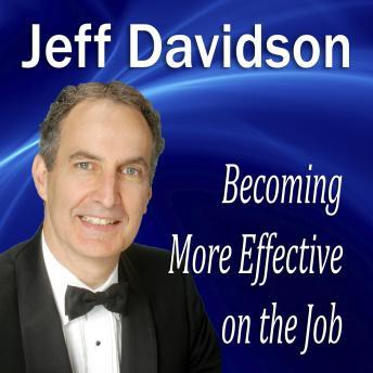 Download Becoming More Effective on the Job by Jeff Davidson