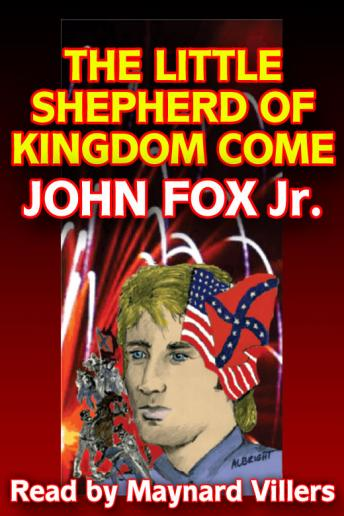 Little Shepherd of Kingdom Come, John Fox Jr.