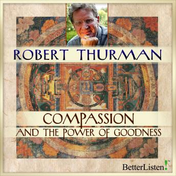 Compassion Power and Goodness