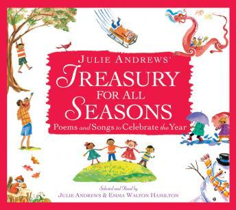 Download Julie Andrews' Treasury for All Seasons: Poems and Songs to Celebrate the Year by Julie Andrews, Emma Walton Hamilton