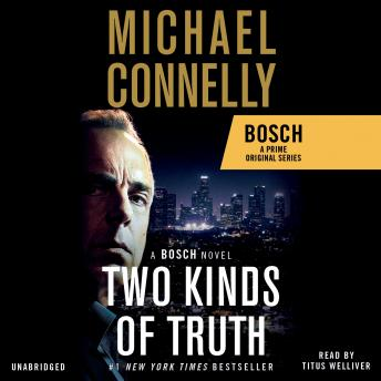 Download Two Kinds of Truth by Michael Connelly