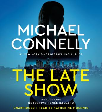 Download Late Show by Michael Connelly