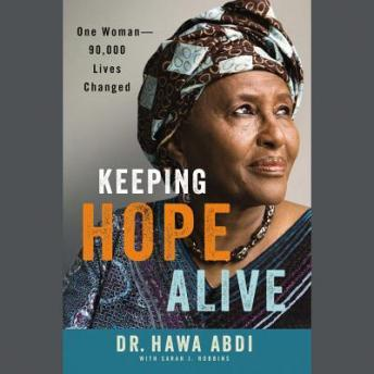 Free Keeping Hope Alive: One Woman: 90,000 Lives Changed Audiobook read by Robin Miles