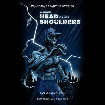 Dreadtime Stories: A Good Head on His Shoulders, From Fangoria, America's #1 Source for Horror!