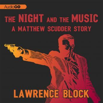 [Download Free] Night and the Music: The Matthew Scudder Stories Audio Book Online