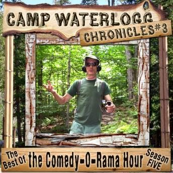 Camp Waterlogg Chronicles 3