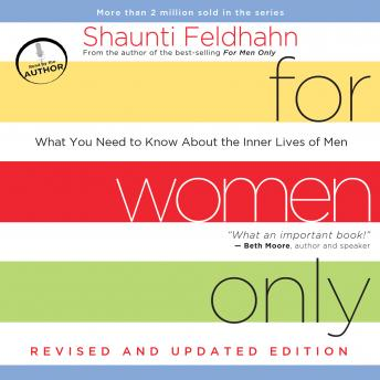 For Women Only: What You Need to Know About the Inner Lives of Men (Revised Edition))