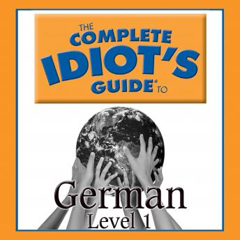 Complete Idiot's Guide to German: Level 1