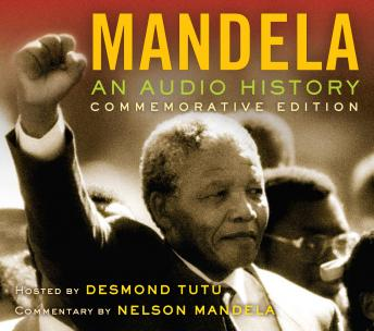 Download Mandela: An Audio History Commemorative Edition by Radio Diaries