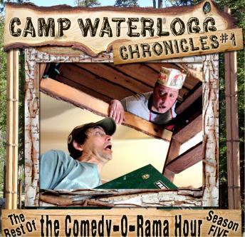 Camp Waterlogg Chronicles 1
