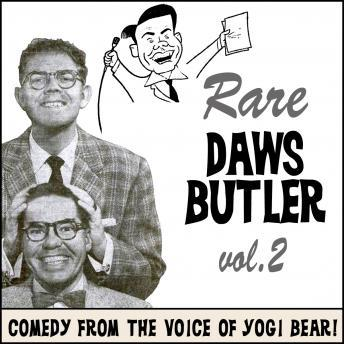 Download Rare Daws Butler Volume Two: More Comedy from the voice of Yogi Bear! by Daws Butler