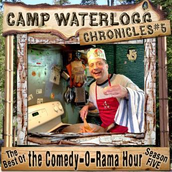 Camp Waterlogg Chronicles 5