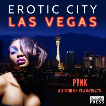 Erotic City: Las Vegas