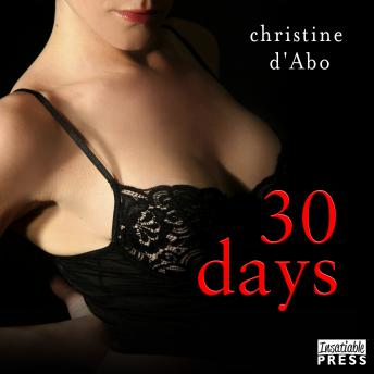 30 Days: The 30 Series, Book 1