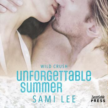 Unforgettable Summer: Wild Crush #1