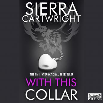 Download With This Collar: An Erotic Romance (Mastered Book 1) by Sierra Cartwright