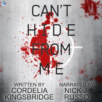 Download Can't Hide From Me by Cordelia Kingsbridge