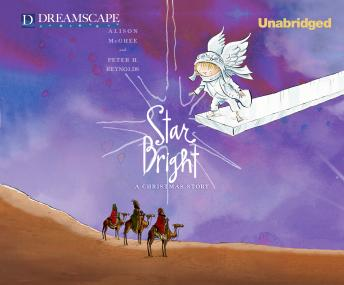 Star Bright: A Christmas Story by  Alison McGhee, Peter H. Reynolds