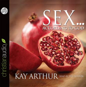 [Download Free] Sex According to God: The Creator's Plan for His Beloved Audiobook