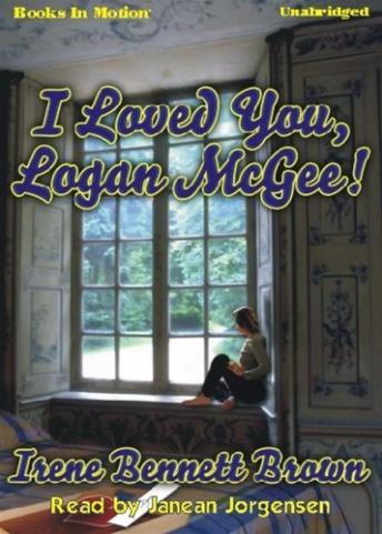 I Loved You Logan McGee