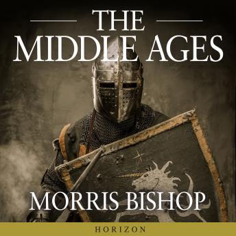 Download Middle Ages by Morris Bishop