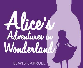 Download Alice's Adventures in Wonderland by Lewis Carroll