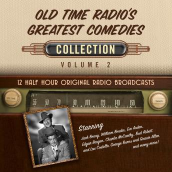 Download Old Time Radio's Greatest Comedies, Collection 2 by Black Eye Entertainment