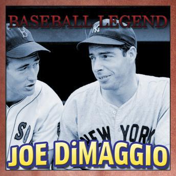 Baseball Legend Joe DiMaggio