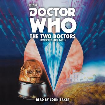 The Two Doctors (Corrected) - Robert Holmes
