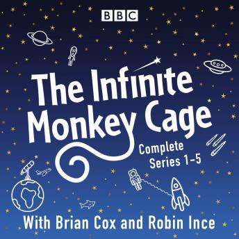 Download Infinite Monkey Cage: The Complete Series 1-5 by Brian Cox, Mr Robin Ince